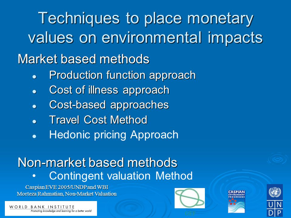 Techniques to place monetary values on environmental impacts