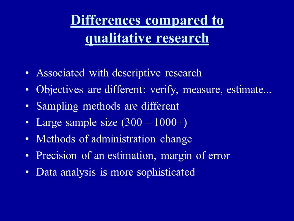 Differences compared to qualitative research
