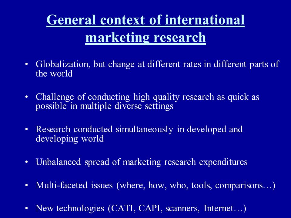 General context of international marketing research