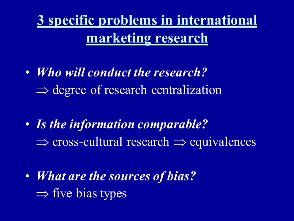 3 specific problems in international marketing research