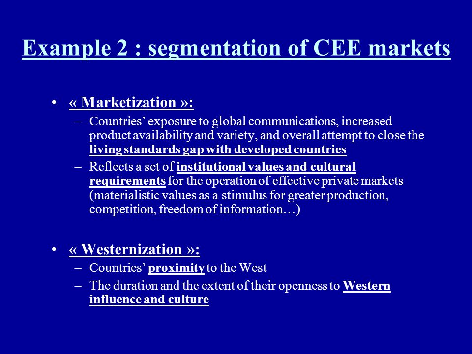 Example 2 : segmentation of CEE markets