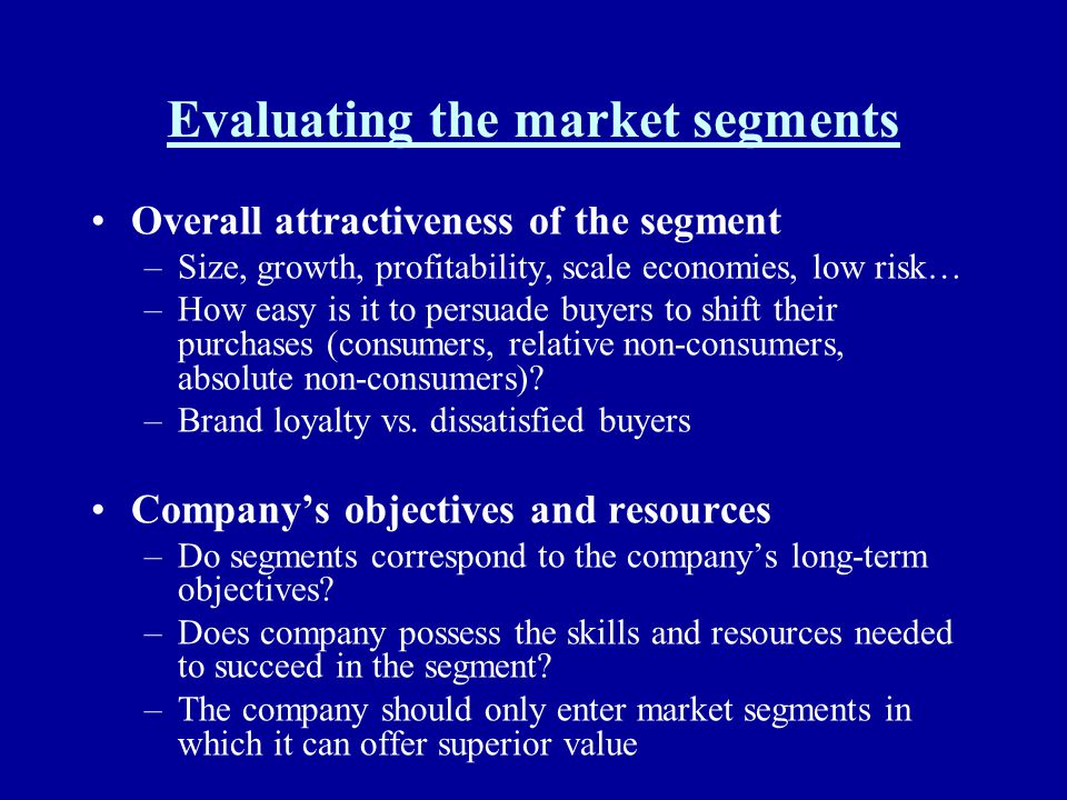Evaluating the market segments