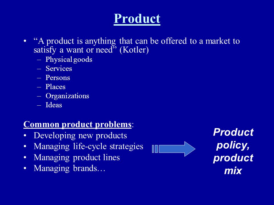 Product policy, product mix