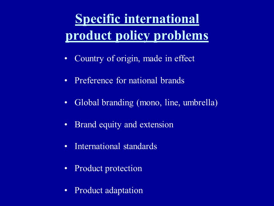 Specific international product policy problems