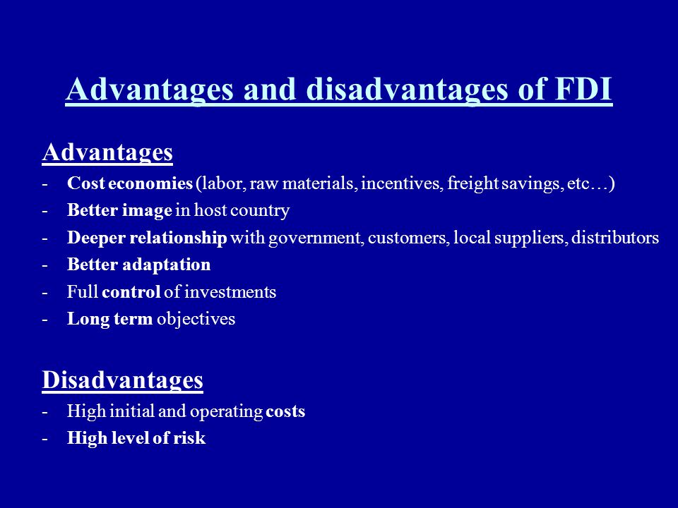 Advantages and disadvantages of FDI