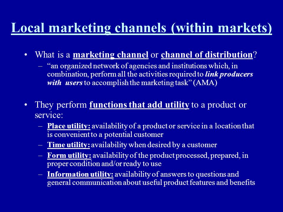 Local marketing channels (within markets)