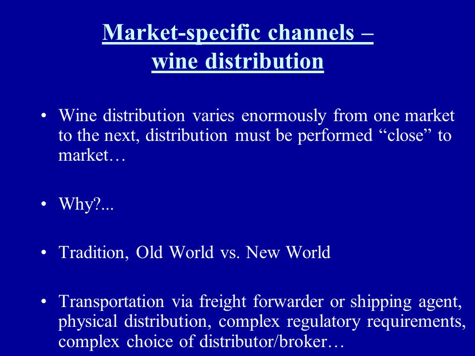 Market-specific channels – wine distribution