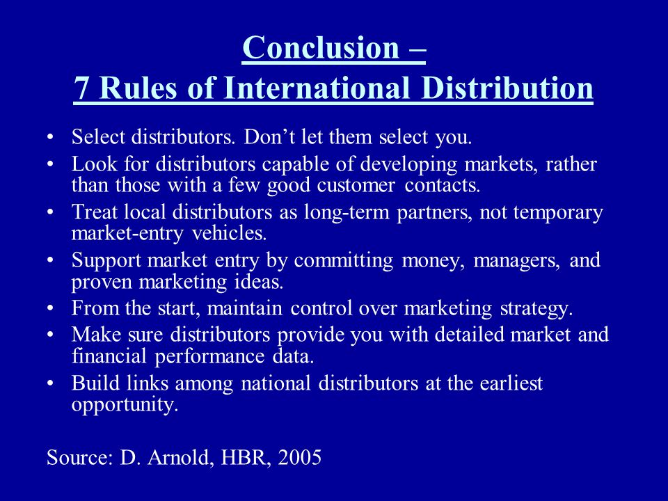 Conclusion – 7 Rules of International Distribution