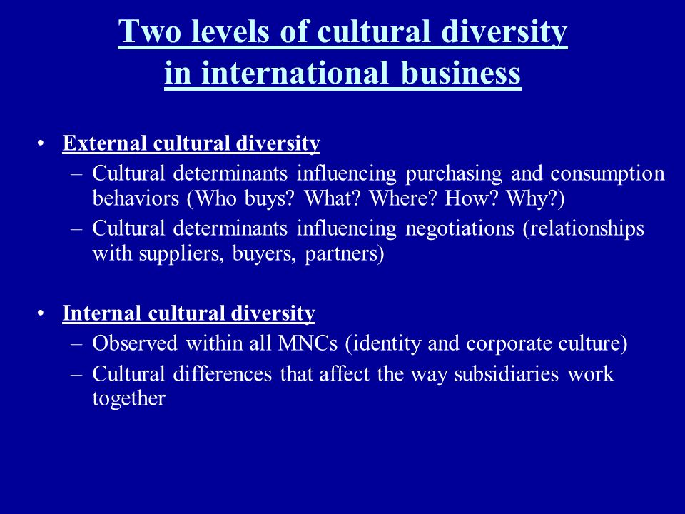 Two levels of cultural diversity in international business