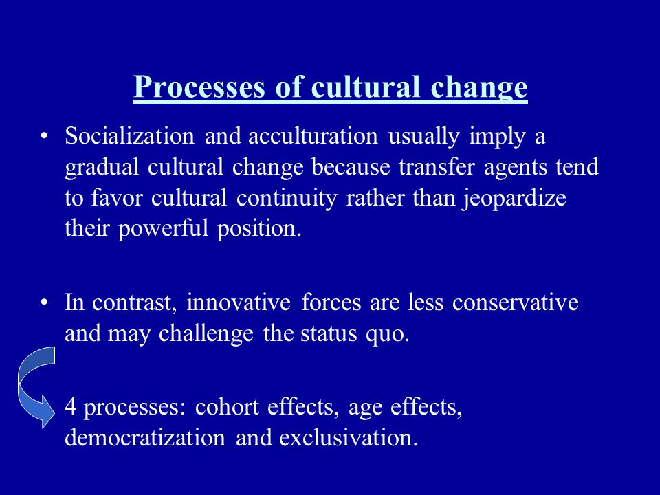 Processes of cultural change