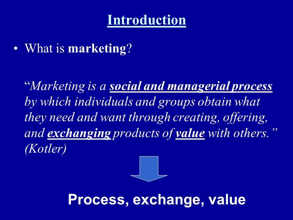 Process, exchange, value