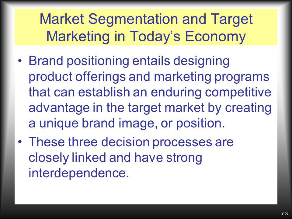 Market Segmentation and Target Marketing in Today's Economy