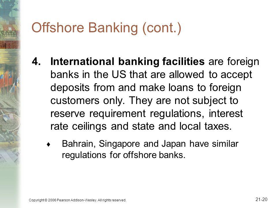 Offshore Banking (cont.)
