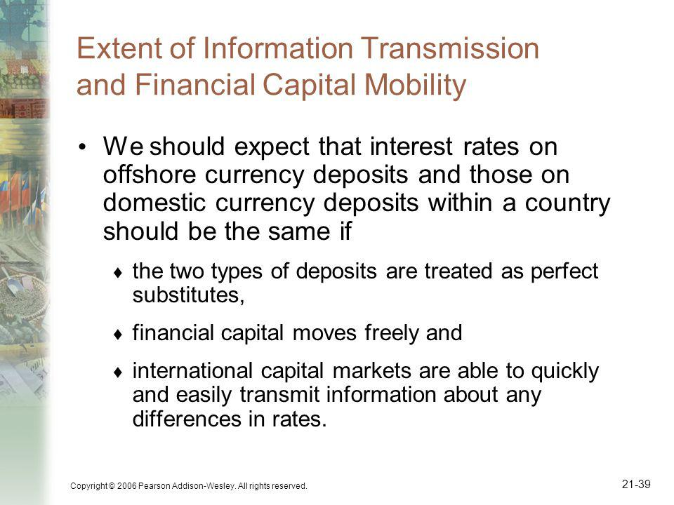 Extent of Information Transmission and Financial Capital Mobility