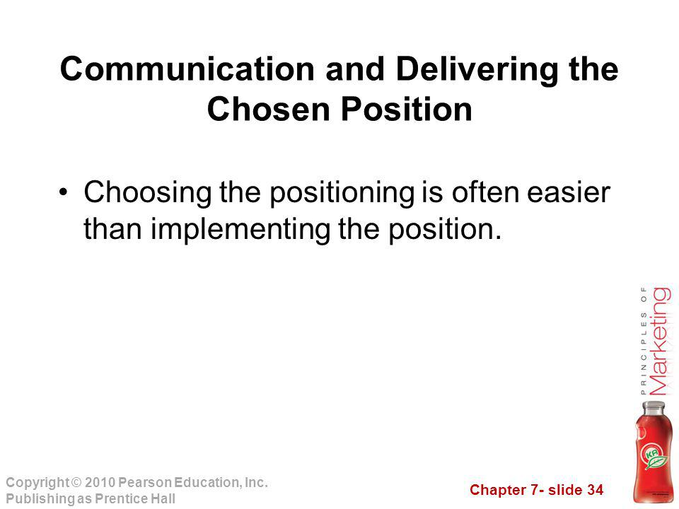 Communication and Delivering the Chosen Position