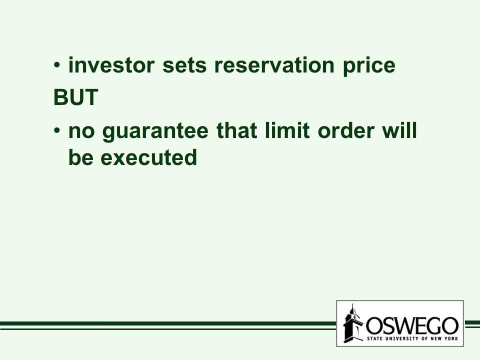 investor sets reservation price