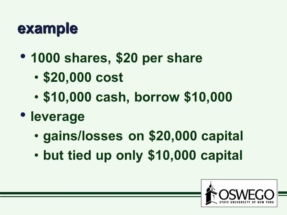 example 1000 shares, $20 per share $20,000 cost