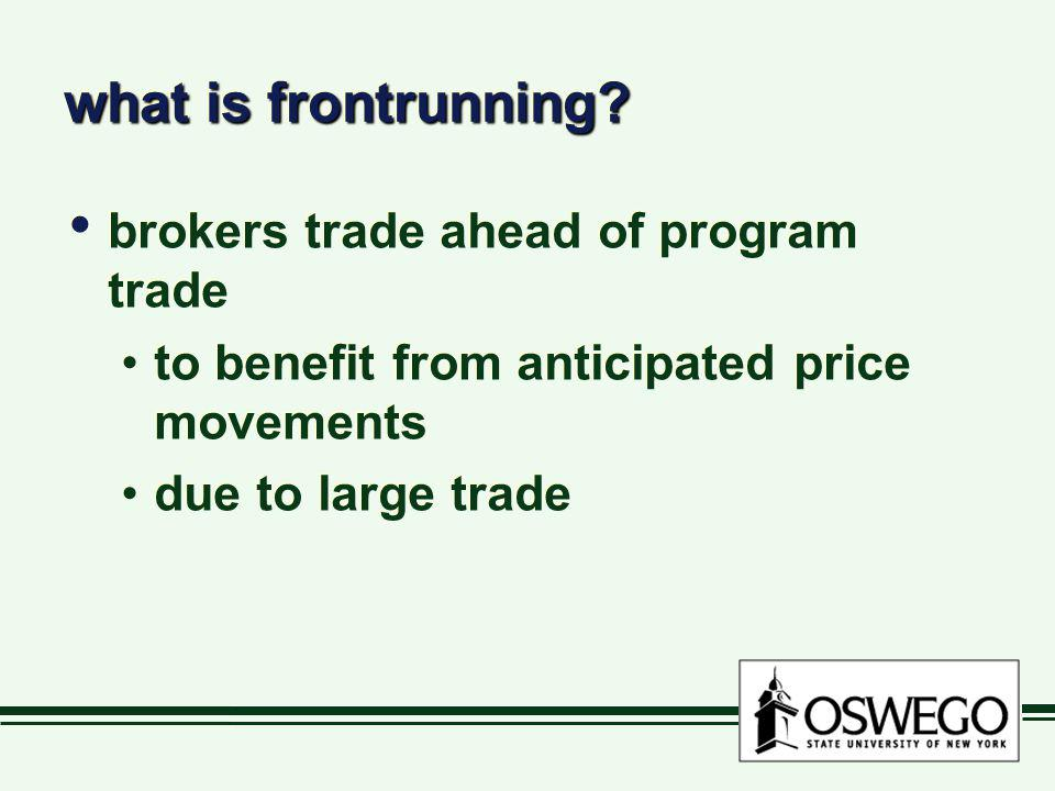what is frontrunning brokers trade ahead of program trade