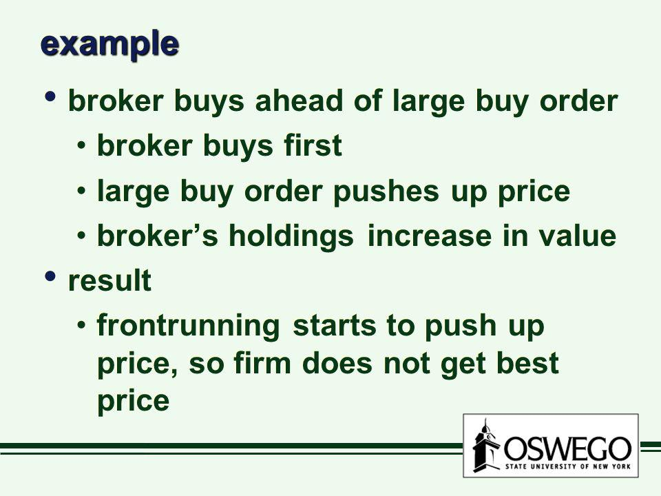example broker buys ahead of large buy order broker buys first
