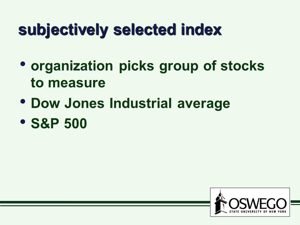 subjectively selected index