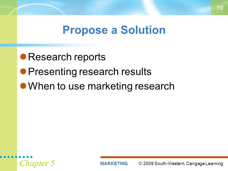 Propose a Solution Research reports Presenting research results