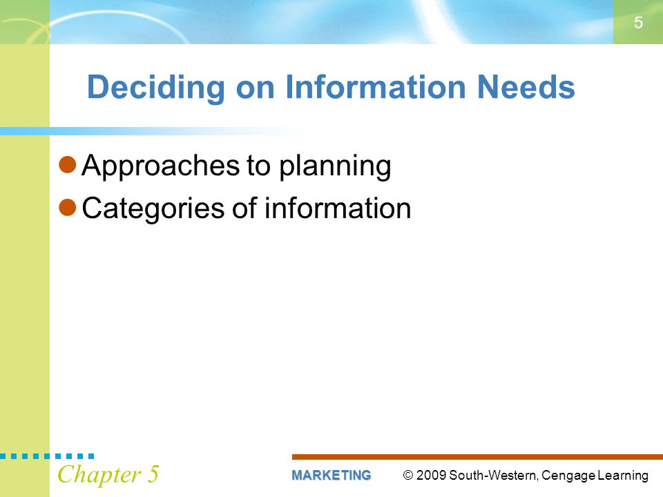 Deciding on Information Needs