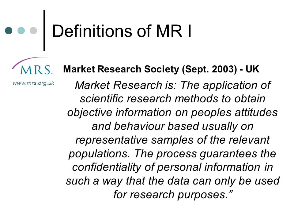 Definitions of MR I Market Research Society (Sept. 2003) - UK