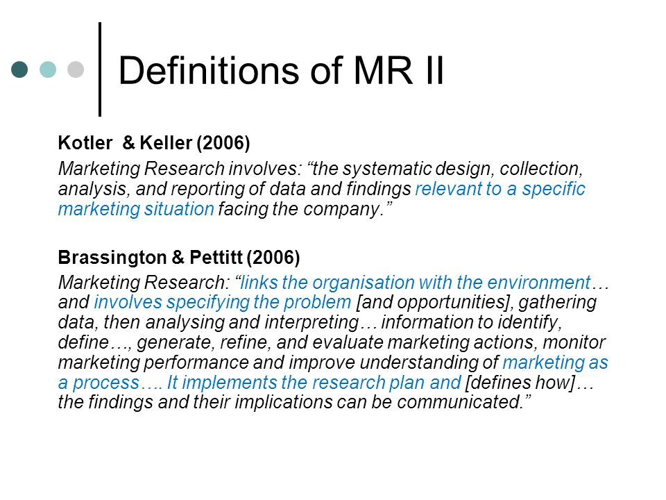 Definitions of MR II Kotler & Keller (2006)