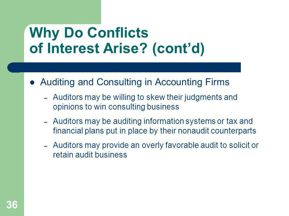 Why Do Conflicts of Interest Arise (cont'd)