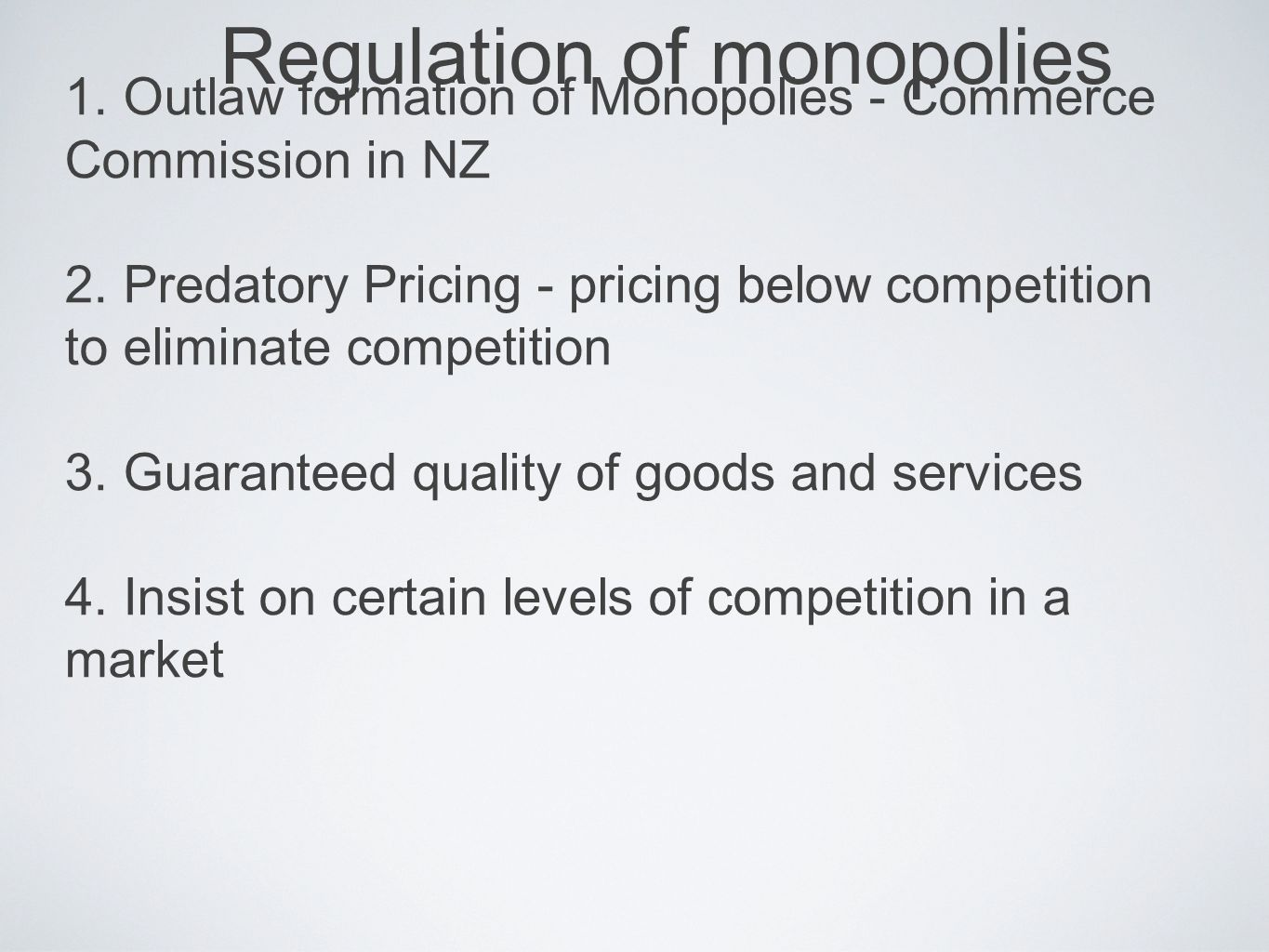 Regulation of monopolies