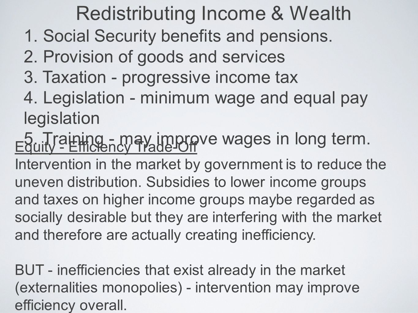 Redistributing Income & Wealth