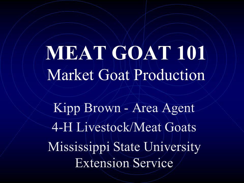 MEAT GOAT 101 Market Goat Production