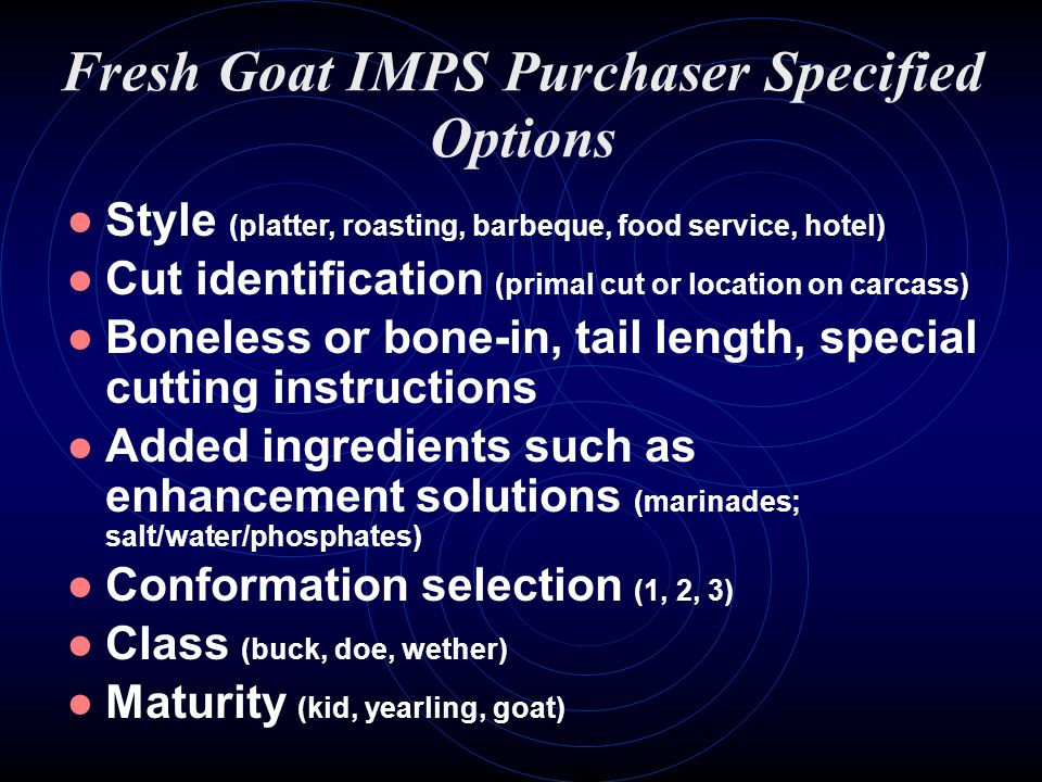 Fresh Goat IMPS Purchaser Specified Options