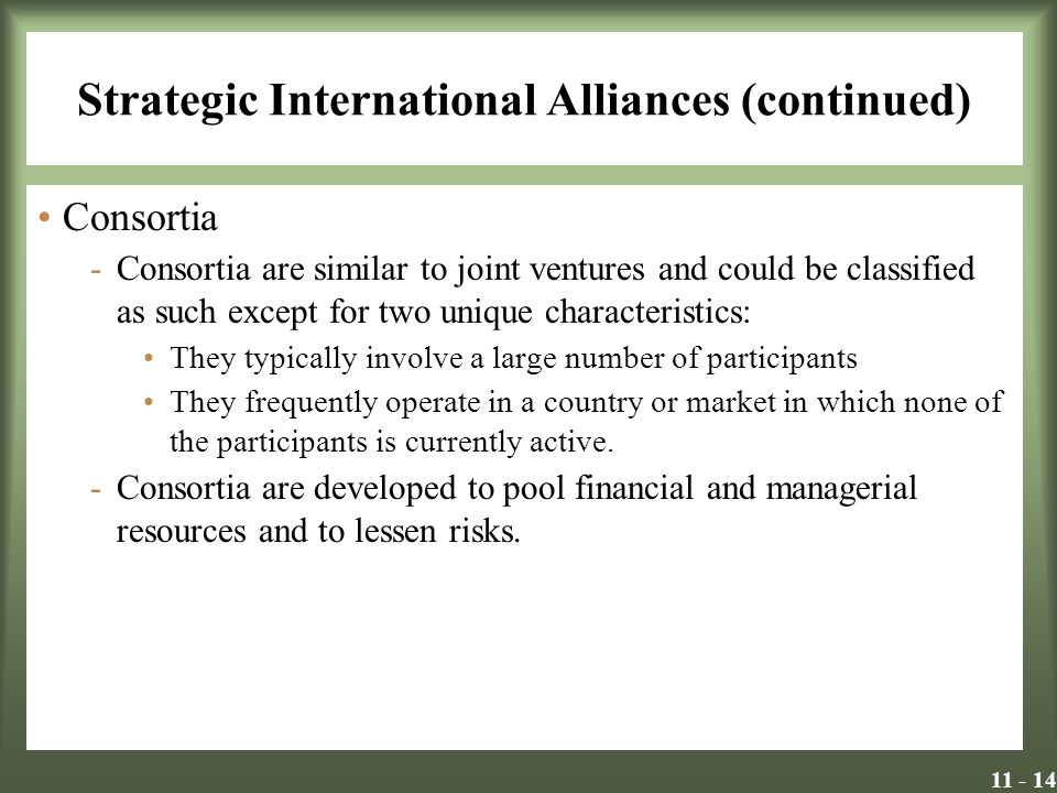 Strategic International Alliances (continued)
