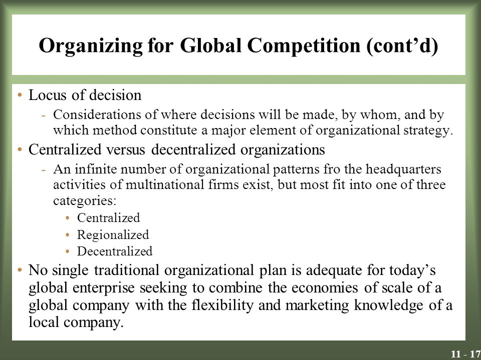 Organizing for Global Competition (cont'd)