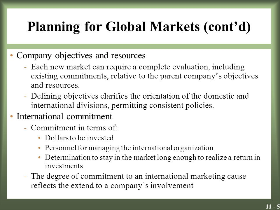 Planning for Global Markets (cont'd)