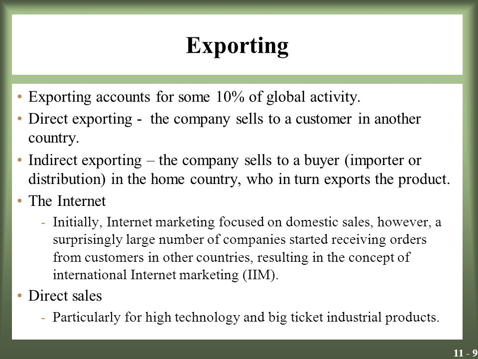 Exporting Exporting accounts for some 10% of global activity.