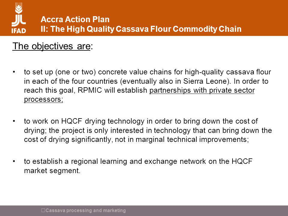 Accra Action Plan II: The High Quality Cassava Flour Commodity Chain