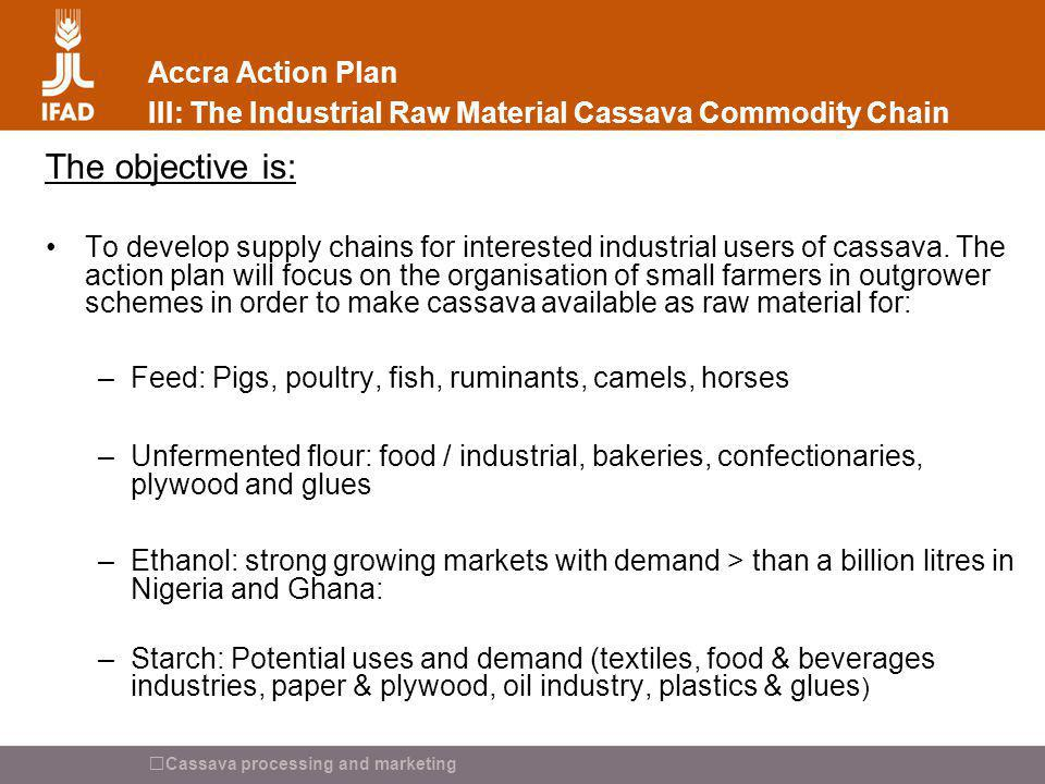 Accra Action Plan III: The Industrial Raw Material Cassava Commodity Chain