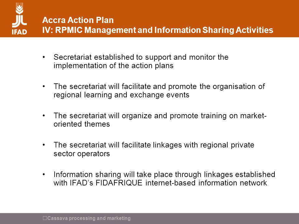 Accra Action Plan IV: RPMIC Management and Information Sharing Activities