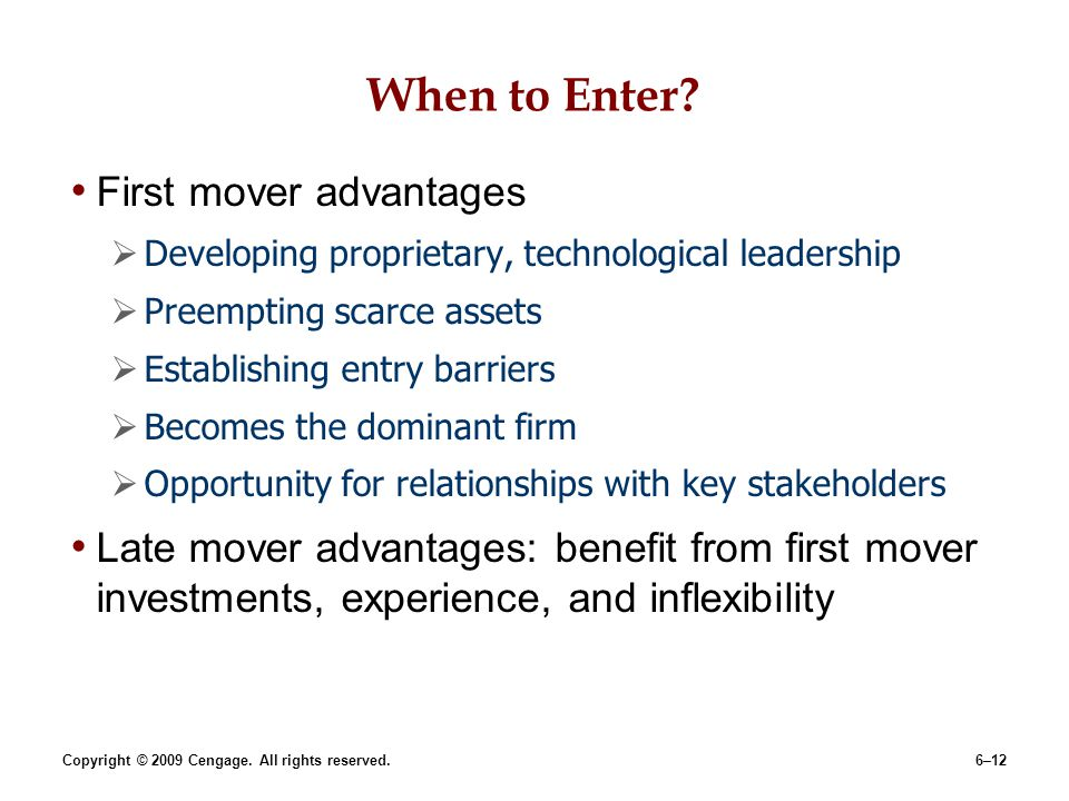 When to Enter First mover advantages