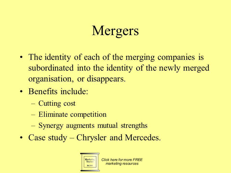 Mergers The identity of each of the merging companies is subordinated into the identity of the newly merged organisation, or disappears.