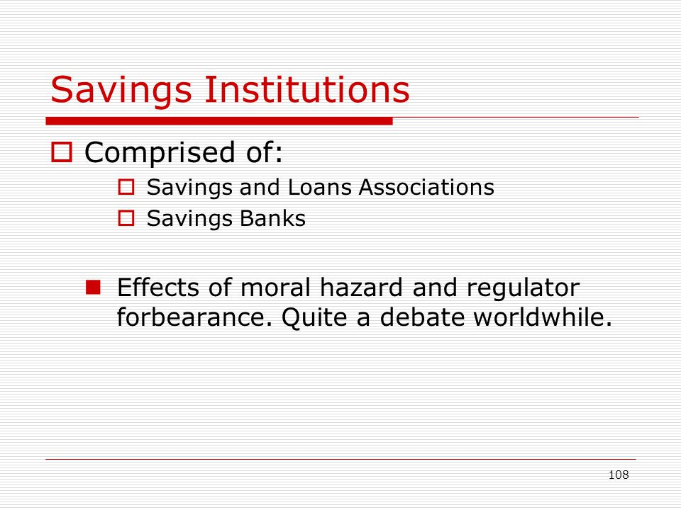Savings Institutions Comprised of: