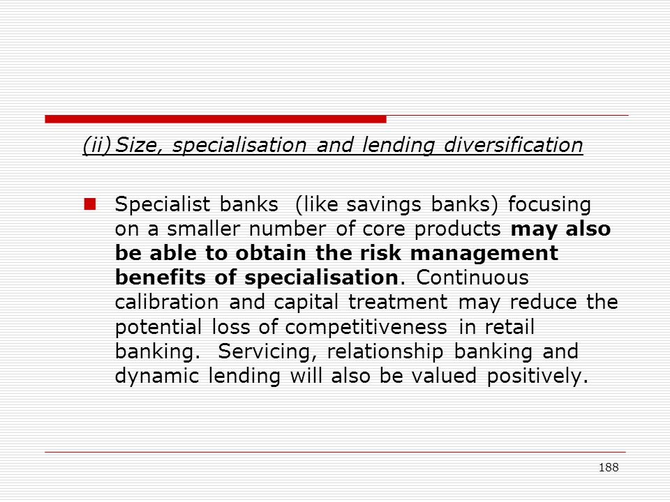(ii) Size, specialisation and lending diversification