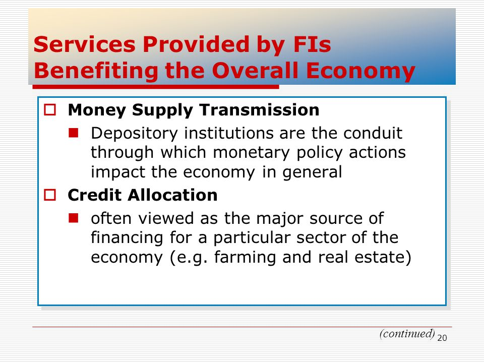 Services Provided by FIs Benefiting the Overall Economy