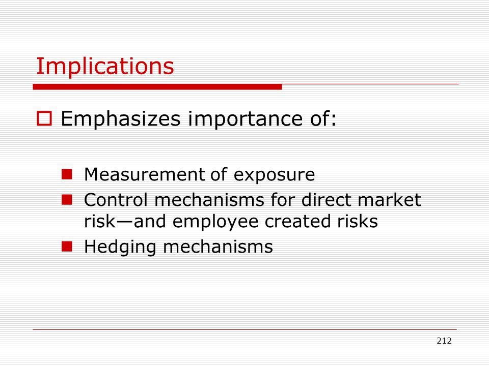Implications Emphasizes importance of: Measurement of exposure