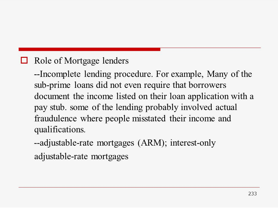 Role of Mortgage lenders