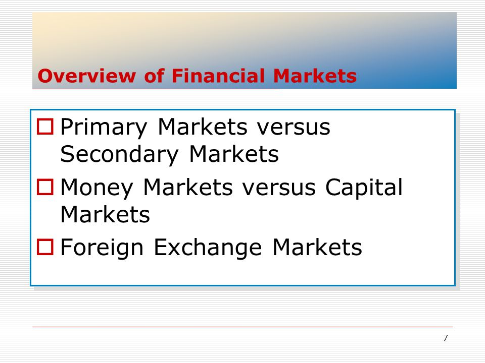 Overview of Financial Markets