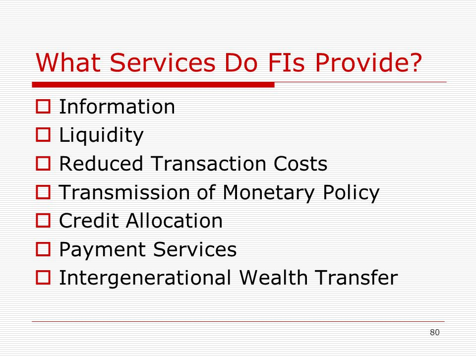 What Services Do FIs Provide
