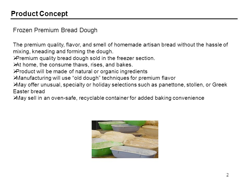 Product Concept Frozen Premium Bread Dough
